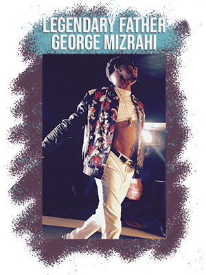 Legendary Father George Mizrahi